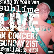 Sublime ‎- Stand By Your Van - LIVE (1LP Vinyle) Essence Alley Records
