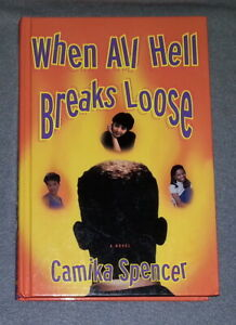 When All Hell Breaks Loose by Camika Spencer (HC)