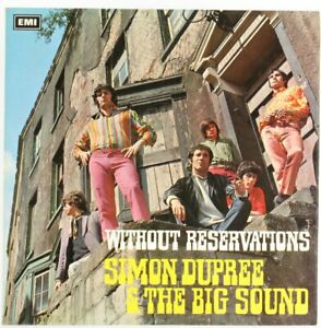 Simon Dupree And The Big Sound, Without Reservations  Vinyl Record *USED*