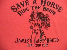 BACHELORETTE PARTY SAVE A HORSE  RIDE THE BRIDE t shirt sz M team bride cowgirl