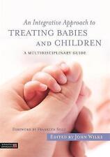Un enfoque integral para el tratamiento de bebés y niños: un multidisciplinario..