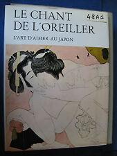 LE CHANT DE L'OREILLER l'art d'aimer au Japon