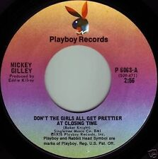 MICKEY GILLEY Girls Get Prettier At Closin Time ((**NEW-UNPLAYED 45**)) 1976