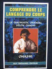 Comprendre le langage du corps : Le Diagnostic oriental selon Ohashi [Apr 23, ..