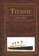 Boek Titanic Centennial - voor wereldwijde herdenkingsuitgaven STUNTPRIJS