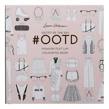 #OOTD: Fashion Flat Lay Colouring Book (Colouring Books) - New Book Laura Hickma
