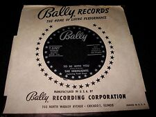 THE HIGHLIGHTS ~ TO BE WITH YOU / WILL I EVER KNOW ~ BALLY 1027 ~ NM ~ DOO-WOP
