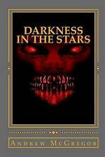 USED (LN) Darkness in the Stars: The Battle for Zaxon B (Galaxies Collide)