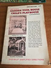 How to build Garden Tool House, Child's Playhouse by Donald R Brann
