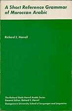 Short Reference Grammar of Moroccan Arabic by Harrell, Richard S.