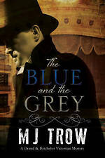 The Blue and the Grey: A Grand & Batchelor Victorian mystery-ExLibrary