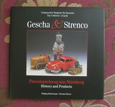 STRENCO & GESCHA BUCH COLLECTORS BOOK HISTORY & PRODUCTS BLECHSPIELZEUG NÜRNBERG