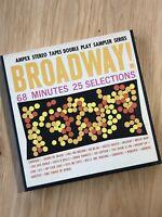 Broadway! Ampex Stereo Tapes Sample Series RL 406 Reel to Reel