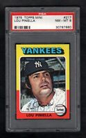 1975 TOPPS MINI #217 LOU PINIELLA YANKEES PSA 8 NM/MT CENTERED!