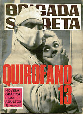 BRIGADA SECRETA nº159-QUIROFANO 13-DIBUJOS PRUNES ed.TORAY 1966