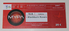 Ticket for collectors EC MyPa Anjalankoski Blackburn Rovers 2007 Finland England