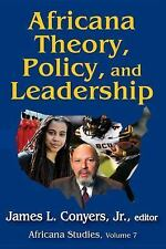 Africana Theory, Policy, and Leadership 7 (2016, Paperback)