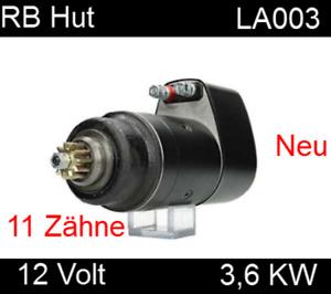Anlasser für Allgaier A22 Claeys Clayson Deutz D40 D50 verl.0001418006 12 V 3,6