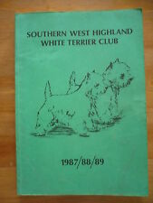 Southern West Highland White Terrier Club 1987 / 88 / 89 Year Book SCARCE