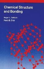 Chemical Structure and Bonding, Roger L. Dekock, Harry B. Gray, Good Book