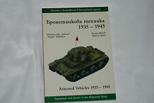 Armored Vehicles 1935-1945: Equipment and Armor in the Bulgarian Army (2000)