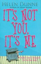 HELEN DUNNE __ IT'S NOT YOU, IT'S ME ___ BRAND NEW ___ FREEPOST UK