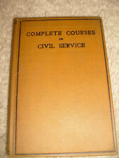 Complete Courses In Civil Service, 1st through 3rd grades by Jas. Calley - 1912