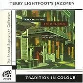 Terry Lightfoot's Jazzmen - Tradition in Colour (2005)  CD  NEW  SPEEDYPOST