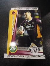 2014 NRL POWER PLAY BASE CARD NO.2 MITCHELL DODDS BRISBANE BRONCOS