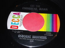 Osborne Brothers: Cut The Cornbread, Mama / If I Could Count On You 45 Hillbilly