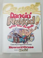 DANCIN' NEKKID WITH THE ANGELS GRAPHIC NOVEL by HOWARD CRUSE HARDCOVER SIGNED!