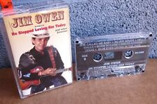 JIM OWEN He Stopped Loving Her Today cassette tape Waltz Across Texas country OG