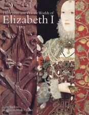 In Public and in Private: Elizabeth I and Her World,Susan Watkins, Mark Fiennes