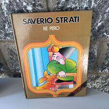 1981#VINTAGE SAVERIO STRATI RE PERO#NUOVO  GIUNTI EDITORE# RARO