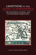 Lightning in the Andes and Mesoamerica: Pre-Columbian, Colonial, and Contempora