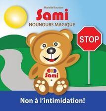 Sami Nounours Magique : Non a L'Intimidation! by Murielle Bourdon (2016)