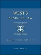 West's Business Law Texts and Cases: 9th edition Legal, Ethical, International