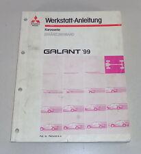 Werkstatthandbuch Mitsubishi Galant EAo Nachtrag Karosserie ab Baujahr 1999