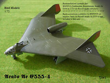 Arado AR e555-4 1/72 Bird models resinumbausatz/Resin Conversion Set
