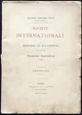 Galerie Georges Petit. Société Internationale de Peintres... 1e exposition 1882.
