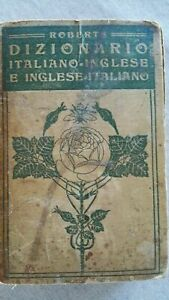 1910 Roberts DIZIONARIO ITALIANO - INGLESE inglese -italiano BARBERA EDITORE