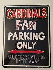 """ST. LOUIS CARDINALS FAN PARKING ONLY METAL SIGN 9"""" X 12"""" BRAND NEW FREE SHIPPING"""