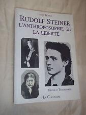"""""""RUDOLF STEINER - ANTHROPOSOPHIE ET LIBERTé"""" JOSé DUPRé (2004) ESOTERISME"""