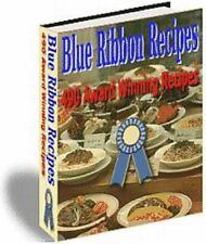 Blue Ribbon 490 Award Winning Recipes in PDF in CD FREE SHIPPING!