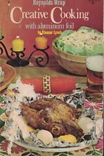 Reynolds Wrap Creative Cooking with Aluminum Foil 1960s Recipes 1967