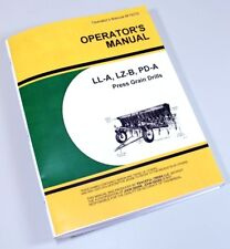 Operators Manual For John Deere Ll A Lz B Pd A Press Grain Drills Owners Seed