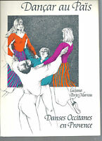 Dançar au Païs Danses occitanes en Provence Luciana Porte-Marrou REF E32 @@