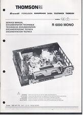 Service Manual R6000 Mono Schaltbilder und Service Hinweise 88-Seiten