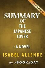 Summary of the Japanese Lover : A Novel by Isabel Allende - Summary and...