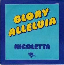 45 T SP  NICOLETTA *GLORY ALLELUIA*